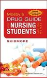 Mosby's Drug Guide for Nursing Students, with 2014 Update, Skidmore-Roth, Linda, 0323172962