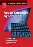 Acute Coronary Syndromes, Purcell, Henry and Katz, Richard, 0443102961