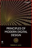Principles of Modern Digital Design, Lala, Parag K., 0470072962