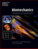 Biomechanics : Concepts and Computation, Cees, Oomens and Marcel, Brekelmans, 0521172969