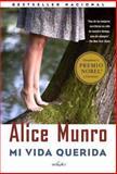 Mi Vida Queriuda, Alice Munro, 080417296X