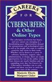 Careers for Cybersurfers and Other Online Types, Eberts, Marjorie and Kelsey, Rachel, 0844222968
