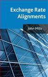 Exchange Rate Alignments, Mills, John, 1137022965