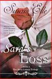 The Sara Colson Trilogy : Sara's Loss, Susan Elle, 149053296X