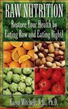 Raw Nutrition, Karyn Mitchell, 1591202965