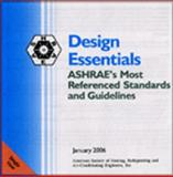 Design Essentials : Single User: ASHRAE's Most Referenced Standards and Guidelines on CD, , 1931862966