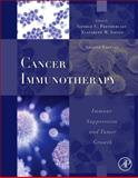 Cancer Immunotherapy : Immune Suppression and Tumor Growth, , 0123942969