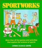 Sportworks, Modern Drummer Publications Staff and Ontario Science Centre Staff, 0201152967