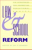 Law and School Reform : Six Strategies for Promoting Educational Equity, Heubert, Jay P., 0300082967