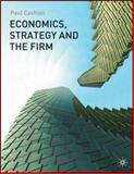 Economics, Strategy and the Firm, Cashian, Paul, 0333992962