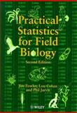 Practical Statistics for Field Biology, Fowler, Jim and Cohen, Louis, 0471982962