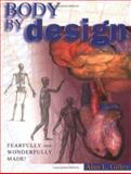 Body by Design, Alan L. Gillen and Danny Faulkner, 0890512965