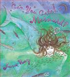 Can You Catch a Mermaid?, Jane Ray, 1841212962