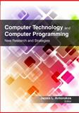 Computer Technology and Computer Programming : Research and Strategies, , 1926692969