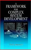 A Framework for Complex System Development 9780849322969