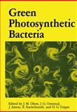 Green Photosynthetic Bacteria, Olson, J. M., 1461282969