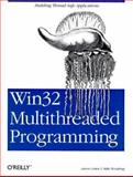 Win32 Multithreaded Programming : Building Thread Safe Applications, Cohen, Aaron and Woodring, Mike, 1565922964