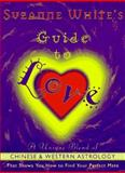 Suzanne White's Guide to Love, Suzanne White, 0062512978