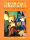 A History of the Human Community : 1500 to Present, McNeill, William H., 0132662973