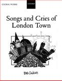 Songs and Cries of London Town, , 0193432978