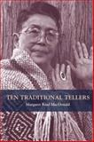Ten Traditional Tellers, MacDonald, Margaret Read, 0252072979