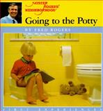 Going to the Potty, Fred Rogers, 0399212973