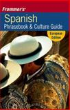 Frommer's Spanish Phrasebook and Travel Kit, Stone, Peter, 0471792977