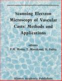 Scanning Electron Microscopy of Vascular Casts : Methods and Applications, , 079231297X