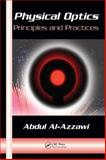 Physical Optics Principles and Practices, Al-Azzawi Abdul Staff, 0849382971