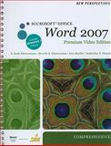 New Perspectives on Microsoft Office Word 2007, Comprehensive, Premium Video Edition (Book Only), Zimmerman, S. Scott and Zimmerman, Beverly B., 1111532974