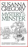 Murder in the Minster, Susanna Gregory, 1847442978