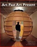 Art Past, Art Present (with MyArtKit Student Access Code Card), Wilkins, David and Schultz, Bernie, 0205772978