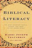 Biblical Literacy, Joseph Telushkin, 0688142974