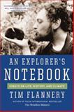 An Explorer's Notebook, Tim Flannery, 0802122973
