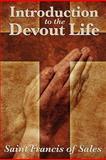 Introduction to the Devout Life, Saint Francis De Sales, 1617202975