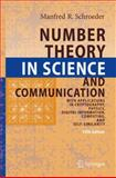 Number Theory in Science and Communication : With Applications in Cryptography, Physics, Digital Information, Computing, and Self-Similarity, Schroeder, Manfred, 3540852972