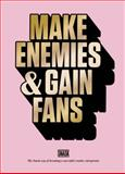 Make Enemies and Gain Fans, Snask, 9063692978
