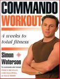 The Commando Workout, Simon Waterson, 0007142978