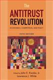 The Antitrust Revolution : Economics, Competition, and Policy, John E. Kwoka, Lawrence J. White, 0195322975