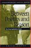 Between Politics and Reason 9780312132972