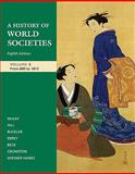 A History of World Societies From, 1100-1815, McKay, John P. and Hill, Bennett D., 0312682972
