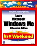 Learn Microsoft Windows Me in a Weekend, Lowe, Lois, 0761532978