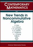 New Trends in Noncommutative Algebra, K. R. Goodearl, 0821852973