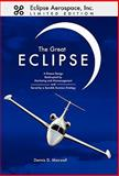 The Great Eclipse, Dennis D. Maxwell, 1457502976