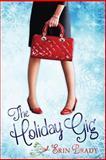 The Holiday Gig, Erin Brady, 1493762974
