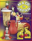 Collector's Guide to Made in Japan Ceramics, Carole B. White, 1574322974