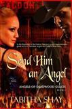 Send Him an Angel, Shay, Tabitha, 1631052977