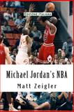 Michael Jordan's NBA, Matt Zeigler, 1481252976