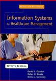 Austin and Boxerman's Information Systems for Healthcare Management, Glandon, Gerald L. and Smaltz, Detlev H., 1567932975