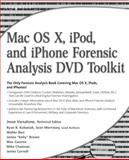 Mac OS X, IPod, and IPhone Forensic Analysis DVD Toolkit, Varsalone, Jesse, 1597492973